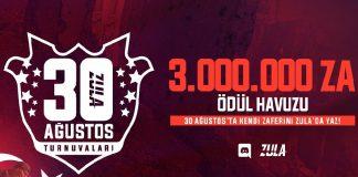 Zula 30 Ağustos Turnuvaları Başlıyor!